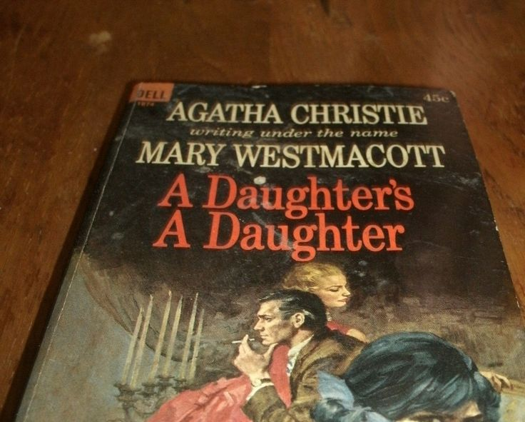 """Book cover of """"A Daughter's A Daughter"""" by Agatha Christie writing as Mary Westmacott"""