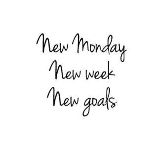 monday morning blues new monday new week new goals
