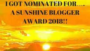 sunshine blogger award # 5 I got nominated 2018