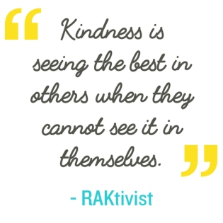 kindness is seeing the best in others