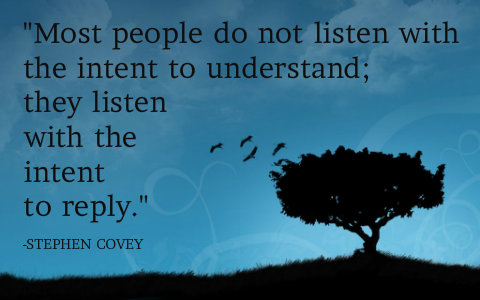 Most people do not listen to understand quote