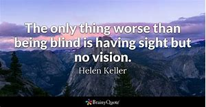 sight but no vision quote