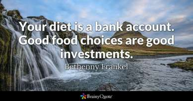 your diet is a bank quote