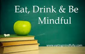eat drink and be mindful