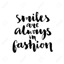 smiles are always in fashion quote