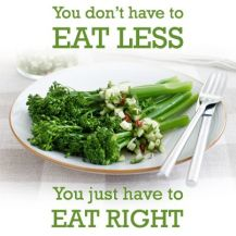 you don't have to eat less you have to live right