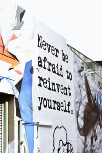 Never be afraid to reinvent yourself quote