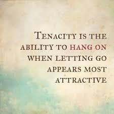 tenacity quote 2