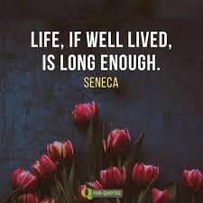 life if well lived quote