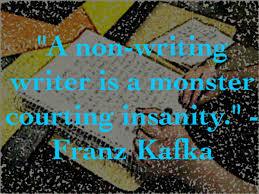 writing quote franz kafka non writing writer